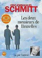 Les deux messieurs de Bruxelles: Livre audio 1 CD MP3 - 675 Mo