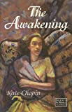 The Awakening (Barnes & Noble Classics Edition)
