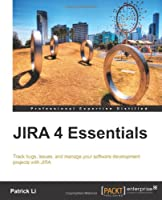 JIRA 4 Essentials Front Cover
