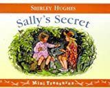 Sally's Secret (Mini Treasure) (0099402823) by Shirley Hughes