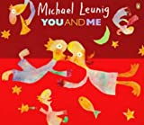 You and ME: A Collection of Recent Pictures, Verses, Fables, Aphorisms and Songs (0140254617) by Leunig, Michael