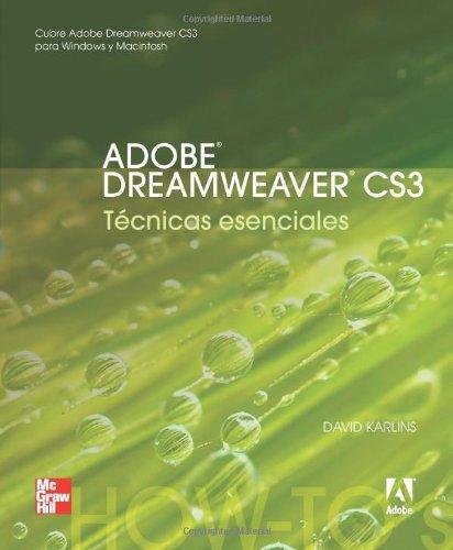 Adobe Dreamweaver Cs3 Tecnicas Esenciales (Spanish Edition)