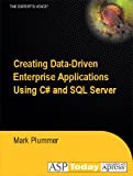 img - for Creating Data-Driven Enterprise Applications Using C# and SQL Server book / textbook / text book