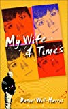 My Wife & Times