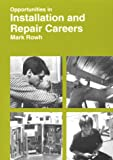 img - for Opportunities in Installation and Repair Careers book / textbook / text book