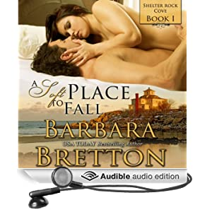 A Soft Place to Fall: Shelter Rock Cove, Book 1 (Unabridged)