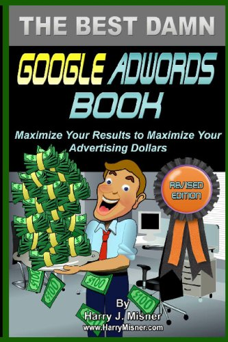 The Best Damn Google Adwords Book B&w Edition