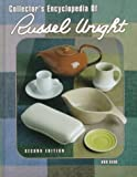 Collector's Encyclopedia of Russel Wright (Collector's Encyclopedia of Russel Wright)