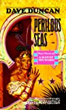 Perilous Seas (Part Three of A Man of His Word) (0345366301) by Duncan, Dave