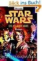 Star Wars - Die Feuertaufe: Roman