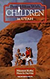 img - for Best Hikes With Children in Utah book / textbook / text book