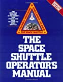 img - for Space Shuttle Operator's Manual, Revised Edition by Joels, Kerry Mark (1988) Paperback book / textbook / text book