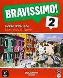 Marilisa Birello Bravissimo!: Libro Dello Studente + CD 2