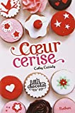 vignette de 'Les Filles au chocolat n° 1<br /> Coeur cerise (Cathy Cassidy)'