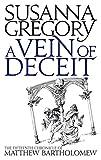 A Vein of Deceit (Matthew Bartholomew Chronicles) (0751539155) by Gregory, Susanna