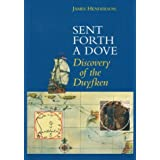 Sent Forth a Dove: Discovery of the Duyfken