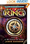 Infinity Ring Book 1: A Mutiny in Time