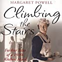 Climbing the Stairs Audiobook by Margaret Powell Narrated by Mary Wells