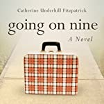 Going on Nine | Catherine Fitzpatrick