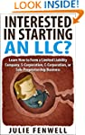 Interested in Starting an LLC? Learn...