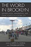 img - for The World in Brooklyn: Gentrification, Immigration, and Ethnic Politics in a Global City book / textbook / text book