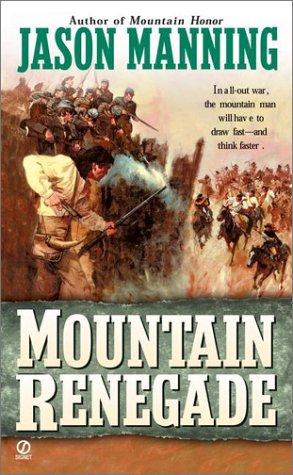 Mountain Renegade, JASON MANNING
