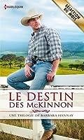 Le destin des McKinnon : Trilogie (Volume multi th�matique)