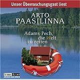 """Adams Pech, die Welt zu retten: Lesungvon """"Arto Paasilinna"""""""