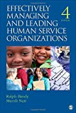 img - for Effectively Managing and Leading Human Service Organizations (SAGE Sourcebooks for the Human Services) book / textbook / text book