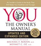 YOU: The Owner's Manual CD Updated and Expanded Edition: An Insider's Guide to the Body that Will Make You Healthier and Younger