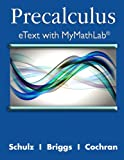 img - for Precalculus eText with MyMathLab and Explorations and Notes -- Access Card Package book / textbook / text book