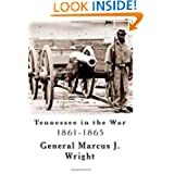 Tennessee in the War: 1861-1865