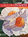 Painting Watercolor Flowers That Glow...