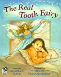 The Real Tooth Fairy (0152001204) by Kaye, Marilyn