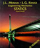 Engineering Mechanics: Statics & Dynamics (Vol 1) (0471241644) by J. L. Meriam