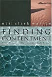 Finding Contentment When Momentary Happiness Just Isn't Enough (0785270574) by Warren, Neil Clark