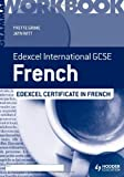 Edexcel International GCSE and Certificate French Grammar Workbook