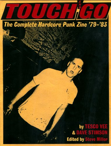 Touch And Go The Complete Hardcore Punk Zine The Punk Vault