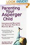 Parenting Your Asperger Child: Indivi...