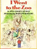 I Went to the Zoo (0590458833) by Gelman, Rita Golden
