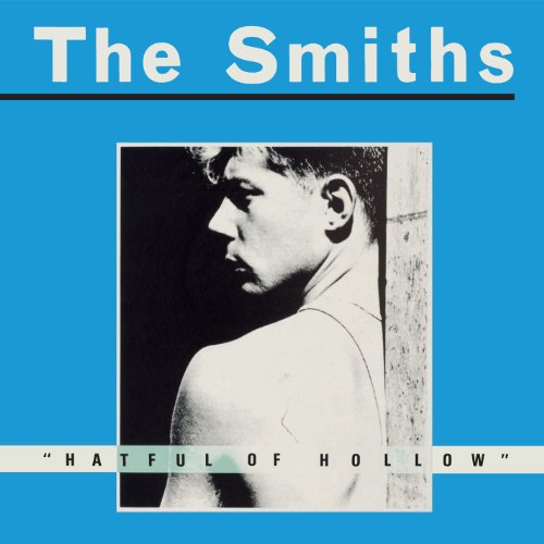 The Smiths - Hatful Of Hollow (2011 Remaster) - Zortam Music