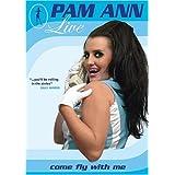 Pam Ann: Live ~ Caroline Reid