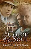 img - for The Color of the Soul (The Penbrook Diaries, Book 1) book / textbook / text book