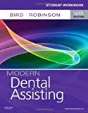 Student Workbook for Modern Dental Assisting, 10e