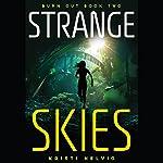 Strange Skies | Kristi Helvig