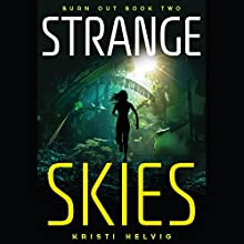 Strange Skies (       UNABRIDGED) by Kristi Helvig Narrated by Suzy Jackson
