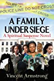 img - for A Family Under Siege Preview book / textbook / text book