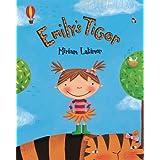 Emily's Tigerby Miriam Latimer