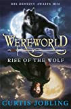 A cover image of Wereworld: Rise of the Wolf by Curtis Jobling.