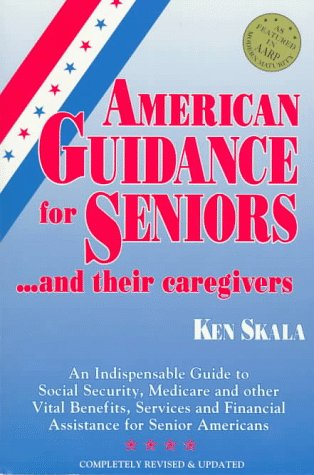 Image for American Guidance for Seniors... and Their Caregivers